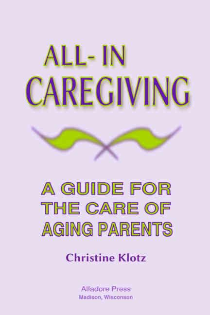 Caregiving book by Christine Klotz