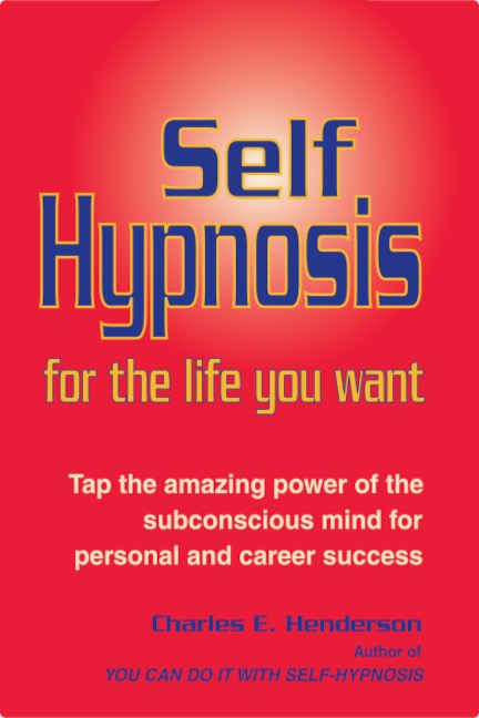 Book on self-hypnosis by Charles Henderson